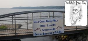Labor Day Cold Creek Bridge Walk and Archibald Jones Presentation